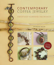 Contemporary Copper Jewelry (With DVD) by Sharilyn Miller (Paperback, 2010)