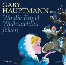 Wo die Engel Weihnachten feiern von Gaby Hauptmann (2010)