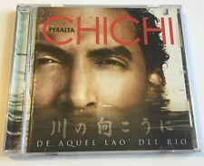 De Aquel Lao del Rio. Peralta Chichi Music Cd. Rare.