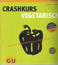 Crashkurs Vegetarisch - Schinharl - Superschneller Erfolg für Einsteiger - GU