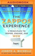 The Zappos Experience : 5 Principles to Inspire, Engage, and WOW by Joseph A....