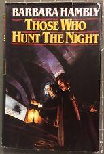 Those Who Hunt the Night Barbara Hambly Book Hardcover Dust Jacket Vampire
