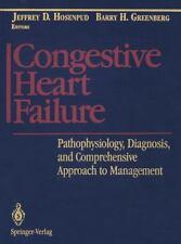 Congestive Heart Failure : Pathophysiology, Diagnosis, and Comprehensive...