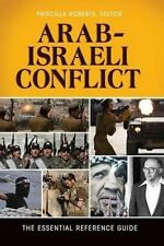 Arab-Israeli Conflict The Essential Reference Guide Alice Butler-Smith Hardcover