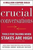 Crucial Conversations : Tools for Talking When Stakes Are High, Hardcover by ...