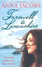 ANNA JACOBS ___ FAREWELL TO LANCASHIRE __ BRAND NEW ___ FREEPOST UK
