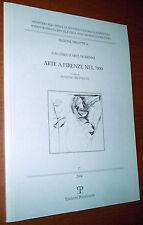 LIBRO Silvestra Bietoletti ARTE A FIRENZE NEL 900 (Polistampa 2004)contemporanea