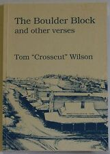 """The Boulder Block and Other Verses Tom """"Crosscut"""" Wilson Poetry book PB 1991"""