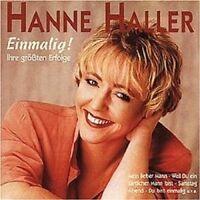 """HANNE HALLER """"EINMALIG! IHRE GRÖSSTEN ERFOLGE"""" CD NEU"""