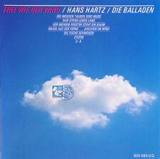CD - Hans Hartz - Frei Wie Der Wind (Die Balladen) - #A1503
