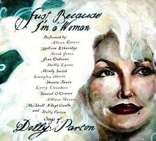 Just Because I'm a Woman Songs of Dolly Parton 0015891398020 CD
