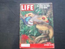 1954 SEPTEMBER 20 LIFE MAGAZINE - TROPICAL RAIN FOREST - L 921