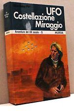 UFO, COSTELLAZIONE, MIRAGGIO - Avventure del XX sec.-9 - G.Pitt [III ed. 1975]