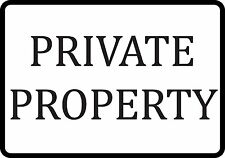 Private Property Aluminum Metal Sign 8X12
