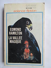 LA VALLEE MAGIQUE EDMOND HAMILTON  GALAXIE 82 BIS EDITIONS OPTA 1971