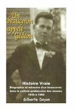 Un Beauceron Appelé Gédéon : [Histoire Vraie] Biographie et Mémoire d'un.