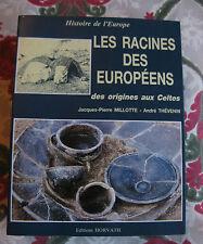 1988 Les racines des européens Millotte Thévenin Histoire de l'Europe Celtes