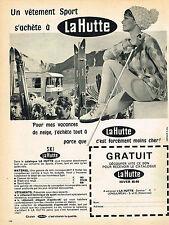 PUBLICITE  1966  LA HUTTE  vetements sport ski