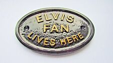 """ELVIS FAN LIVES HERE"" - HOUSE DOOR PLAQUE WALL SIGN/GARDEN WITH GOLD LETTERING"