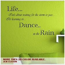 Life Isn't About Waiting for the Storm to Pass Wall Decal Inspirational Quotes