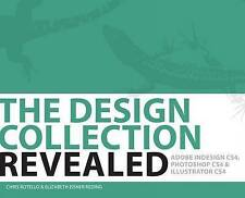 USED (GD) The Design Collection Revealed: Adobe Indesign CS4, Adobe Photoshop CS