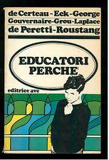 AA. VV. EDUCATORI PERCHE' AVE 1966 PEDAGOGIA