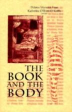 The Book and the Body (Ward-Phillips Lectures in English Language and Literatur