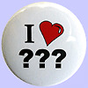 """Personalised I Love 25mm badge. Small 1"""" Heart Badges, printed with your words."""