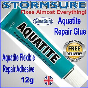Aquatite WATERPROOF GLUE ADHESIVE 12g  CLEAR FLEXIBLE REPAIR STRONG FIX BOND