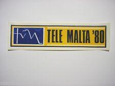 VECCHIO ADESIVO TV PRIVATA RADIO / Old Sticker _ TELE MALTA '80 (cm 21 x 5)