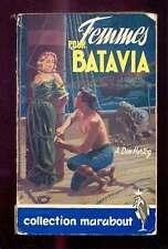A. DEN HERTOG Femmes pour Batavia, Marabout Collection 85, vers 1950