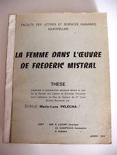 MARIE-LUCE PÉLÉCHA : LA FEMME DANS L'OEUVRE DE FRÉDÉRIC MISTRAL ¤ THÈSE ¤ 1970
