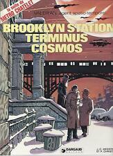 BD  Valérian  - Brooklyn station terminus cosmos - E.O. 1981 -TBE - Méziéres