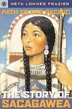 Sterling Point Books: Path to the Pacific: The Story of Sacagawea - Acceptable -