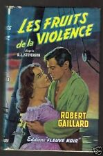 Robert Gaillard Les fruits de la violence 1958 couverture Michel Gourdon