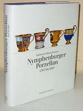 Katharina Hanschmann: Nymphenburger Porzellan 1797 bis 1847