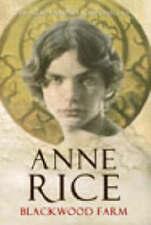 Blackwood Farm (Vampire Chronicles), Rice, Anne Hardback Book