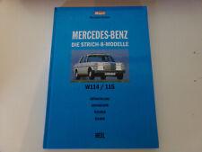 Mercedes  Die Strich 8 Modelle * W114 / 115    Entwicklung Geschichte Technik