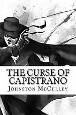 The Curse of Capistrano by Johnston McCulley (2017, Paperback)