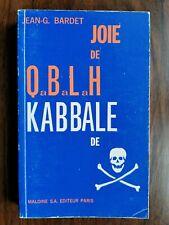 JOIE DE QABALAH; KABBALE DE MORT - JEAN G. BARDET - EO Maloine SA (1979) - Rare