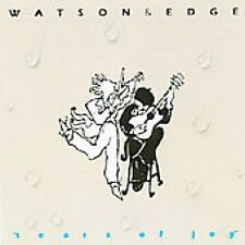 WATSON & EDGE  -  TEARS OF JOY  -  CD, 1992