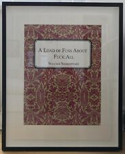 Original Print 'A Lot Of Fuss About F*** All' The Connor Brother 2013