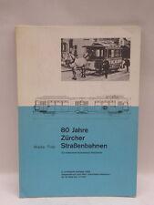 80 JAHRE ZURCHER STRASSENBAHNEN tram tramway libro  Zurich