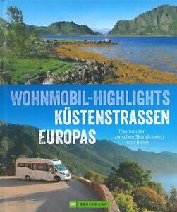 Berning: Wohnmobil-Highlights Küstenstrassen Europas Routen/Führer/Plätze/Touren