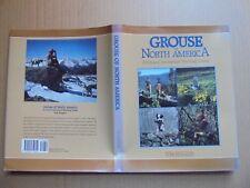 Grouse Of North America by Tom Huggler 1990 Hardcover/Dj