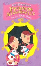 Princess Mirror-Belle and the Magic Shoes,Julia Donaldson, Lydia Monks