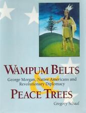GREGORY SCHAAF - Wampum Belts and Peace Trees - ** Very Good Condition **