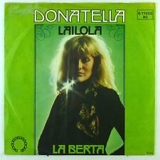"7"" Single - Donatella - Lailola / La Berta - S2497 - washed & cleaned"