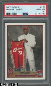 """2003-04 Topps #221 LeBron James Cavaliers RC Rookie PSA 10 """" NICELY CENTERED """""""