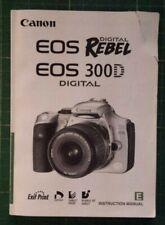 CANON EOS 300D  DIGITAL REBEL INSTRUCTION MANUAL